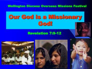 Our God is a Missionary God!