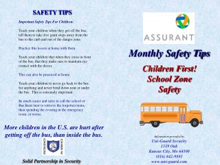Monthly Safety Tips Children First!  School Zone  Safety
