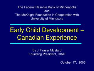 Early Child Development – Canadian Experience