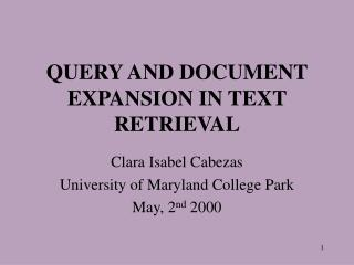 QUERY AND DOCUMENT EXPANSION IN TEXT RETRIEVAL