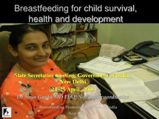Breastfeeding for child survival, health and development