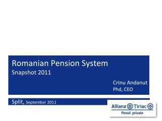 Romanian Pension System Snapshot 2011