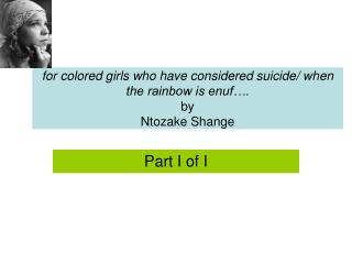 for colored girls who have considered suicide/ when the rainbow is enuf…. by Ntozake Shange
