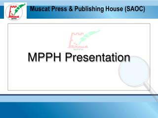 Muscat Press & Publishing House (SAOC)