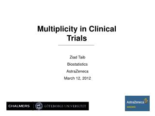 Multiplicity in Clinical Trials
