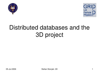 Distributed databases and the 3D project