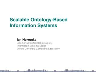 Scalable Ontology-Based Information Systems