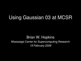 Using Gaussian 03 at MCSR