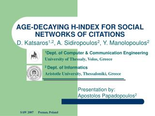 AGE-DECAYING H-INDEX FOR SOCIAL NETWORKS OF CITATIONS