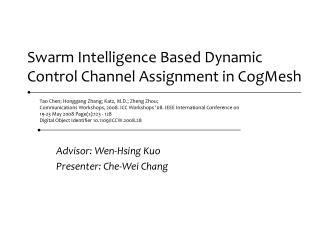 Swarm Intelligence Based Dynamic Control Channel Assignment in CogMesh