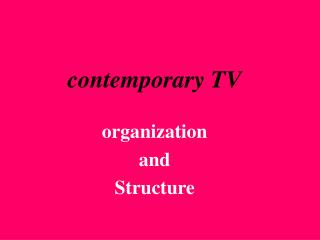 contemporary TV