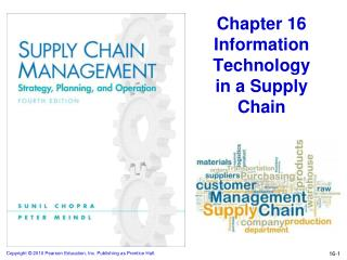 Chapter 16 Information Technology  in a Supply Chain