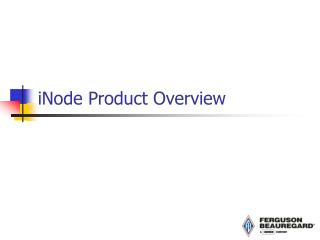iNode Product Overview