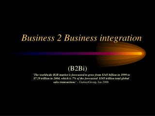 Business 2 Business integration