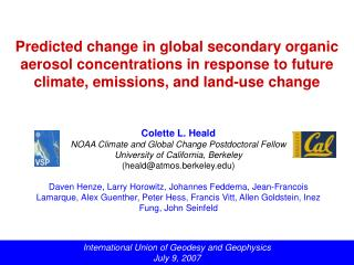 Colette L. Heald NOAA Climate and Global Change Postdoctoral Fellow