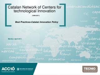 Catalan Network of Centers for technological Innovation