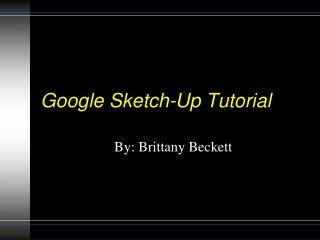 Google Sketch-Up Tutorial