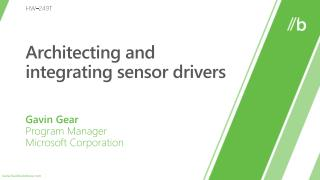 Architecting and integrating sensor drivers