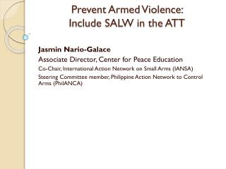 Prevent Armed Violence:  Include SALW in the ATT