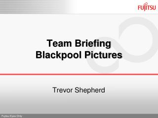 Team Briefing Blackpool Pictures