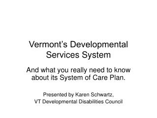 Vermont's Developmental Services System