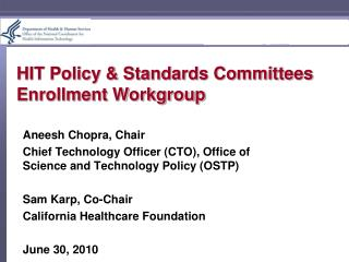 HIT Policy & Standards Committees Enrollment Workgroup