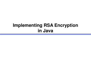 Implementing RSA Encryption in Java