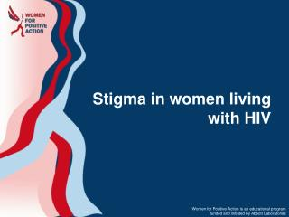 Stigma in women living with HIV