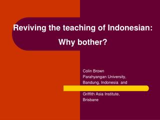 Reviving the teaching of Indonesian:  Why bother?