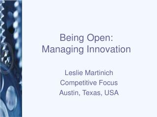 Being Open: Managing Innovation