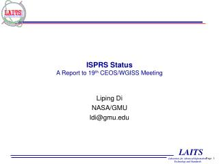 ISPRS Status A Report to 19 th  CEOS/WGISS Meeting