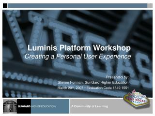 Luminis Platform Workshop Creating a Personal User Experience