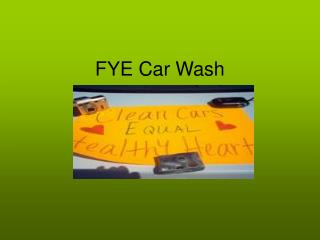 FYE Car Wash