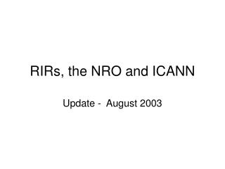 RIRs, the NRO and ICANN