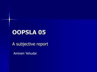 OOPSLA 05