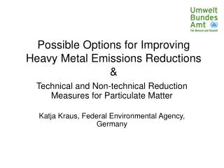 Possible Options for Improving Heavy Metal Emissions Reductions &