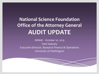 National Science Foundation  Office of the Attorney General  AUDIT UPDATE