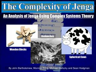 An Analysis of Jenga Using Complex Systems Theory