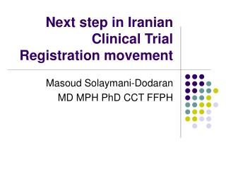 Next step in Iranian Clinical Trial Registration movement
