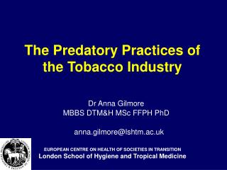 The Predatory Practices of the Tobacco Industry