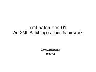 xml-patch-ops-01 An XML Patch operations framework