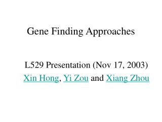 Gene Finding Approaches