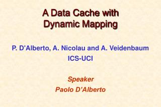 A Data Cache with  Dynamic Mapping