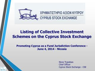 Nicos Trypatsas Chief Officer Cyprus Stock Exchange - CSE