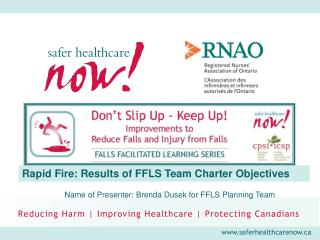 Rapid Fire: Results of FFLS Team Charter Objectives