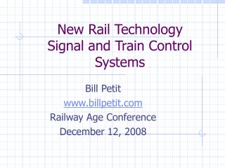 New Rail Technology Signal and Train Control Systems