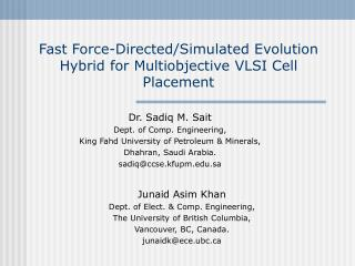Fast Force-Directed/Simulated Evolution Hybrid for Multiobjective VLSI Cell Placement