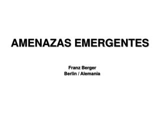 AMENAZAS EMERGENTES
