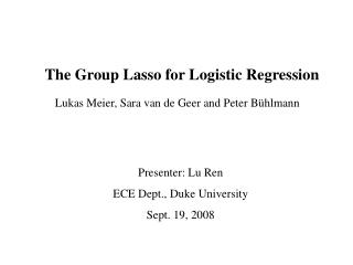 The Group Lasso for Logistic Regression