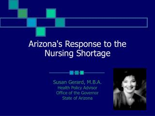 Arizona's Response to the Nursing Shortage